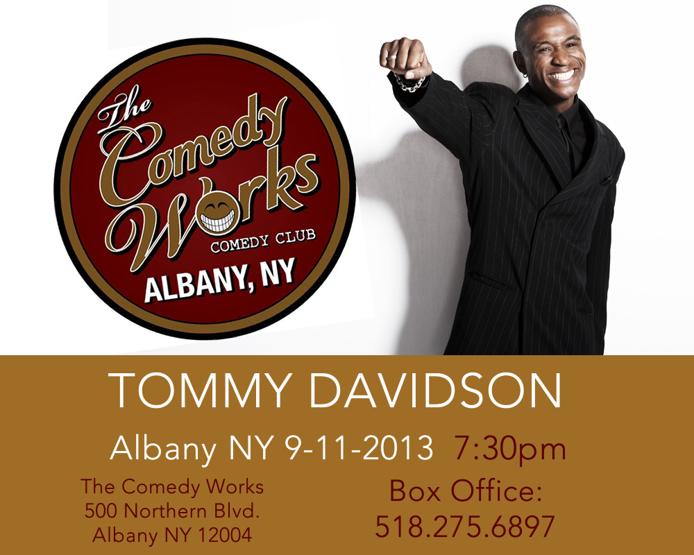 Tommy Davidson @ The Comedy Works in Albany, NY 9/11/2013