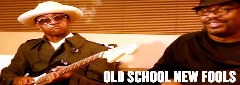 Old School New Fools