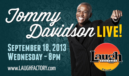 Tommy Davidson, Laugh Factory, Chicago, Sept 18, 2013